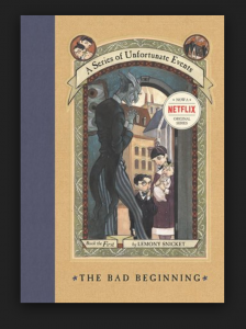 Book Cover - A Series of Unfortunate Events, The Bad Beginning